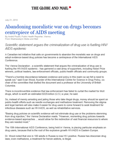 The Globe and Mail - Abandoning moralistic war on drugs becomes centrepiece of AIDS meeting